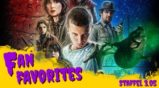 Private Geständnisse, das Stranger-Things-Phänomen & Ghostbusters  - Fan Favorites 3.05