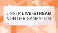 gamescom 2016: Wir zeigen die besten Spiele im Live-Stream