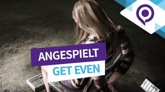 Get Even angespielt: Diese gamescom-Ankündigung flößt uns Furcht durch Atmosphäre ein