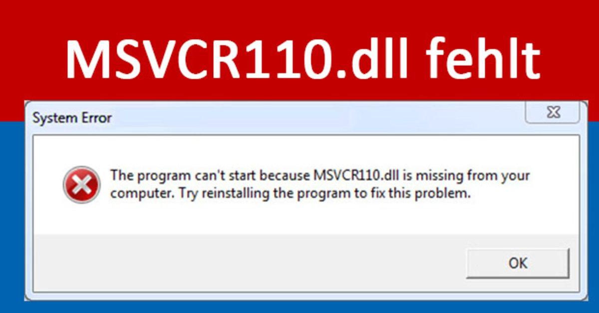 MSVCR110.dll fehlt – so installiert ihr die Datei – GIGA