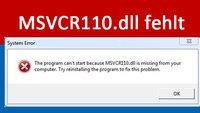 MSVCR110.dll fehlt – so installiert ihr die Datei