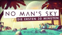 No Man's Sky: Die ersten 30 Minuten im Gameplay-Video