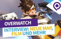 "Interview zu Overwatch: ""Wir..."