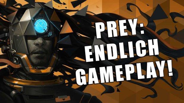 Prey in der Vorschau: Alle frischen Infos zu Gameplay, Story, Aliens und Gadgets von der QuakeCon