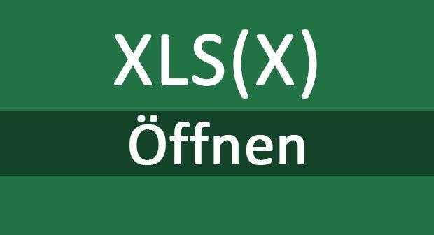 Xls Dateien öffnen