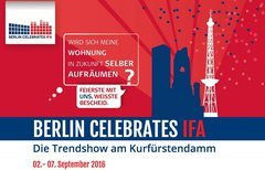 Mit BERLIN CELEBRATES IFA...