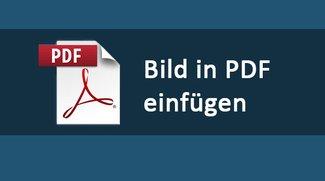 Bild in PDF einfügen – so geht's kostenlos