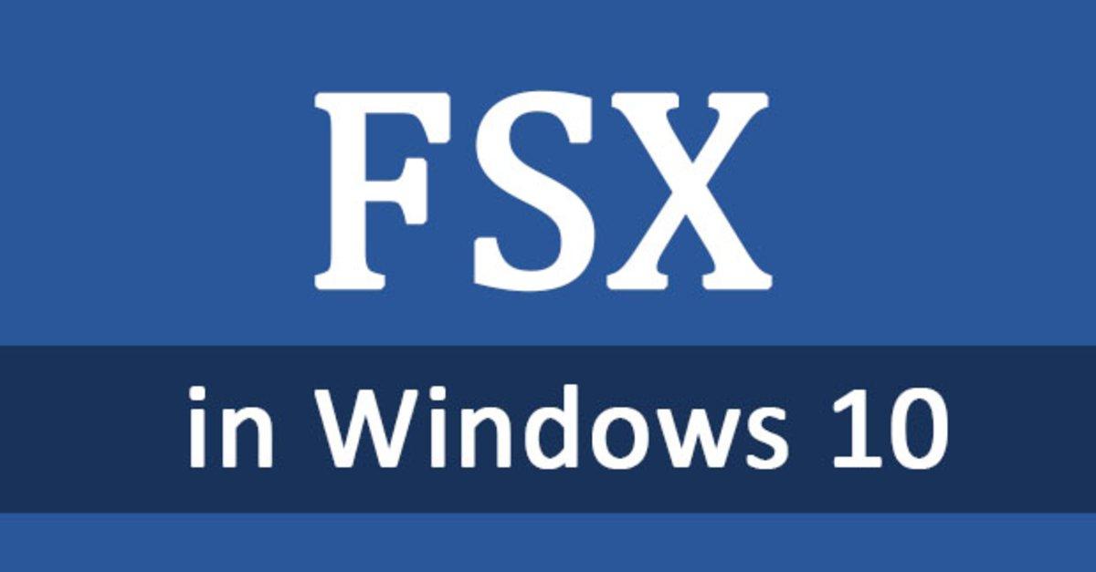 FSX in Windows 10 funktioniert nicht? – Das könnt ihr tun
