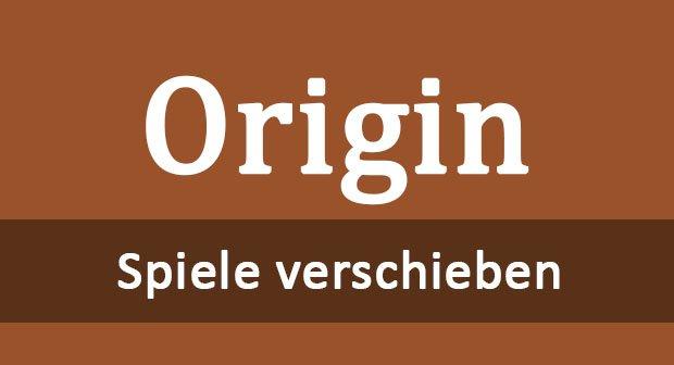 Origin Spiele Verschieben