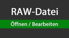 RAW-Dateien öffnen & bearbeiten: so geht's