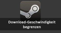 Steam: Download-Geschwindigkeit begrenzen – so geht's