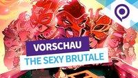 The Sexy Brutale in der Vorschau: Und täglich grüßt... die Lust zum Morden (gamescom 2016)