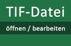 TIF-Datei öffnen – so...