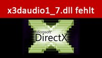 x3daudio1_7.dll fehlt – hier ist der Download