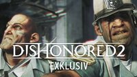 Exklusiver Einblick in Dishonored 2: So entstehen die Charaktere