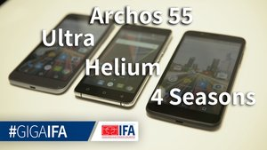 Archos 55 Helium, Ultra, 4Seasons und 50f Helium im Hands-On