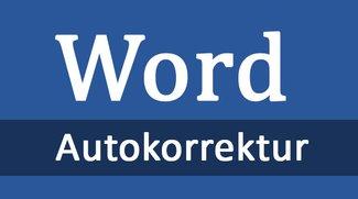 Word: Autokorrektur einschalten & ausschalten (Word 2016, 2013, 2010) – so geht's