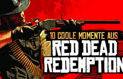 10 coole Momente aus Red Dead...
