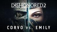 Dishonored 2: Emily und Corvo im Gameplay-Vergleich