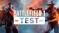 Battlefield 1 im Test: Multiplayer-Meisterwerk und enttäuschender Einzelspieler