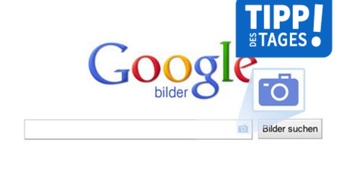 Google Bilderkennung So Funktioniert Die Rückwärts Bildersuche