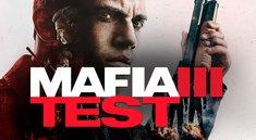 Mafia 3 im Test: Große Klappe, nichts dahinter – jetzt mit Video!