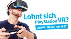 PlayStation VR im Test: Wie überzeugend ist Sonys virtuelle Realität?