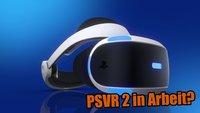 PlayStation VR: Sony könnte bereits an einem Nachfolger arbeiten