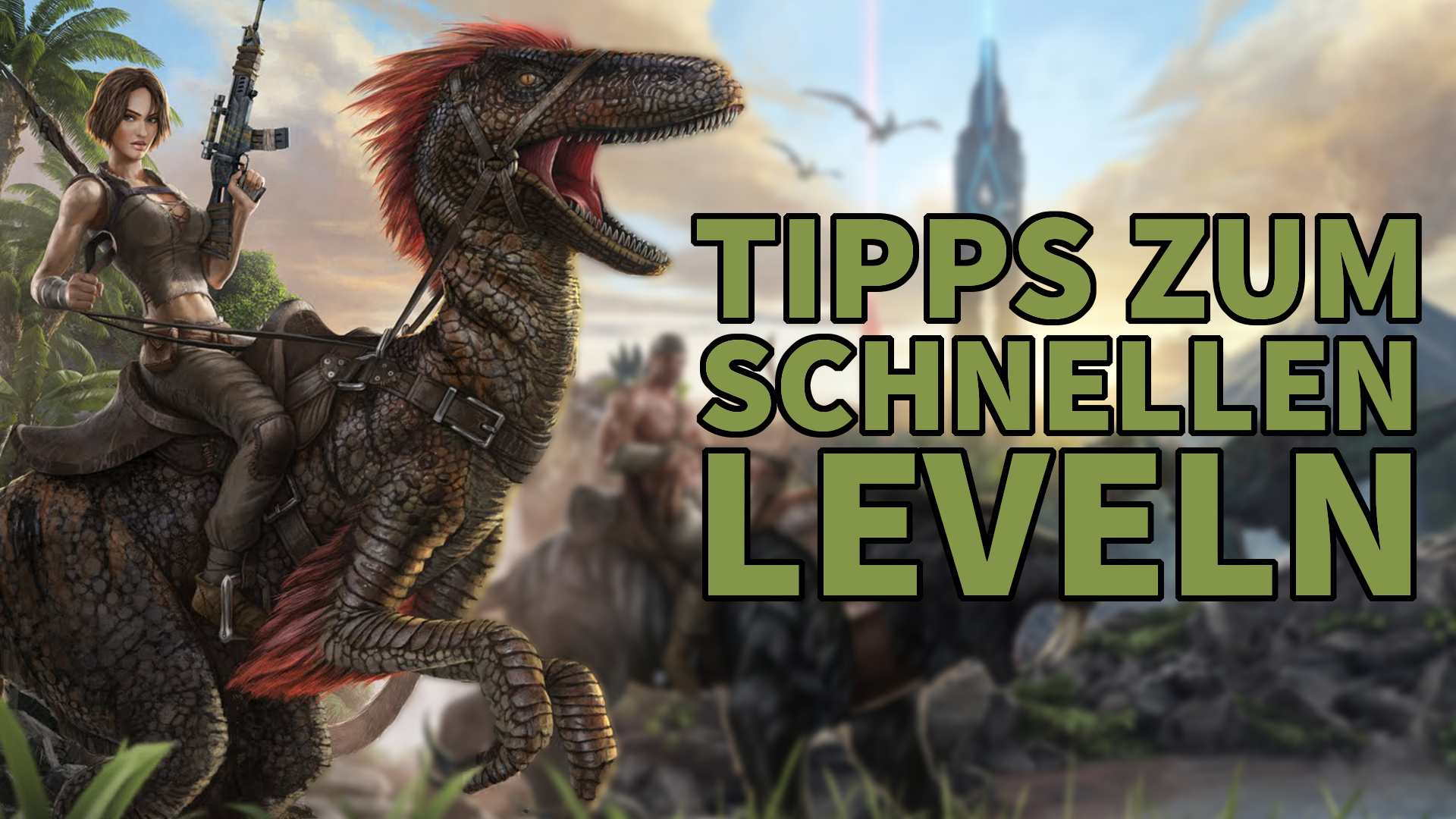 Ark Survival Evolved - Tipps zum schnellen Leveln