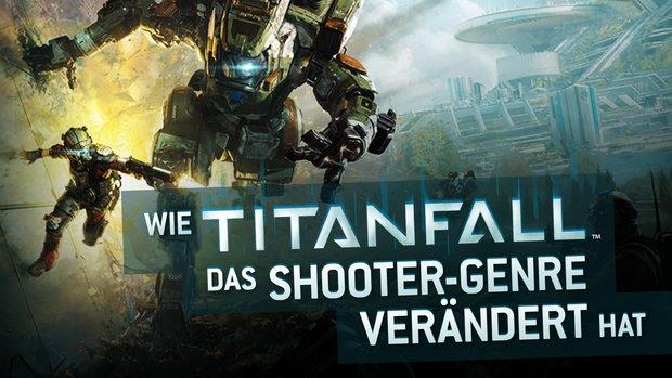 Wie Titanfall das Shooter-Genre verändert hat