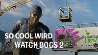 Watch Dogs 2 in der Vorschau: Hipster, Hacker und Humor
