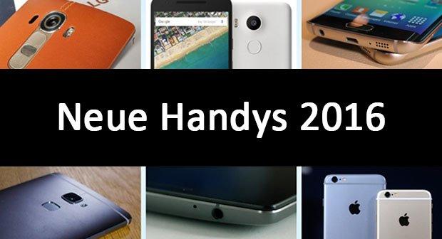 Neue Handys 2016: Die High-End-Smartphones des Jahres