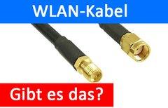 WLAN-Kabel – gibt es das...
