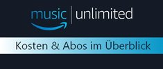 Amazon Music Unlimited: Kosten & Abos im Überblick
