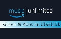 Amazon Music Unlimited: Kosten...
