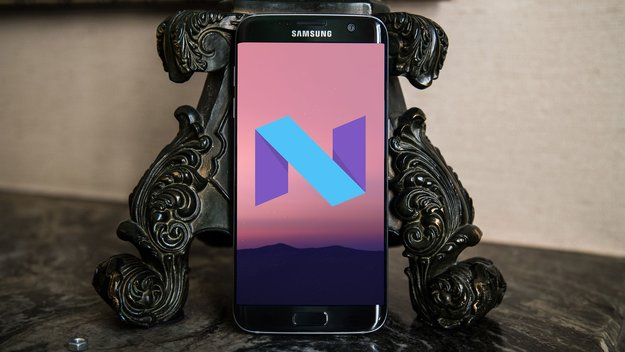 Samsung Galaxy S7 (edge): Update auf Android 7.1.1 Nougat steht in den Startlöchern