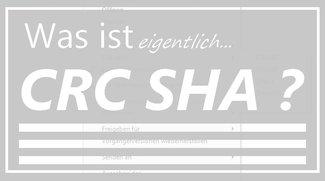 CRC SHA: Was es ist und wie man es löschen kann