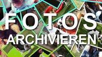 Fotos archivieren: Das richtige Speichermedium und Bildformat