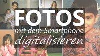 Fotos digitalisieren: Mit der App alte Schätze präservieren