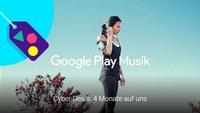 Cyber-Deals: Google Play Music 4 Monate kostenlos nutzen