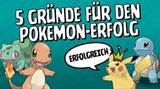 5 Gründe, warum Pokémon immer erfolgreich sein wird