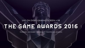 The Game Awards 2016 - Trailer