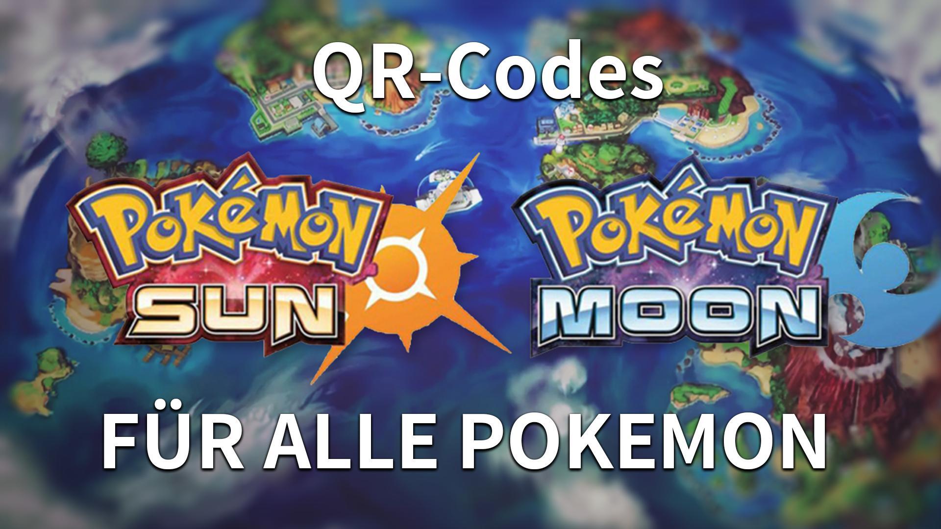 Pokémon Sonne Und Mond Qr Codes Für Alle Pokemon Giga
