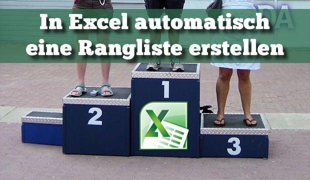 Eine Excel Rangliste in wenigen Schritten erstellen