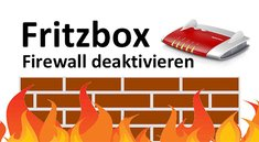 Fritzbox-Firewall: Wie deaktivieren & aktivieren?