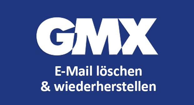 Gmx endgültig gelöschte mail wiederherstellen
