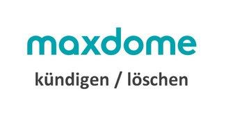 Maxdome kündigen & Account löschen – so geht's