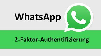 WhatsApp: Zwei-Faktor-Authentifizierung aktivieren – so geht's
