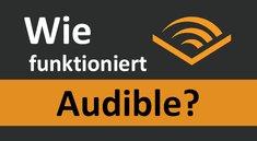 Wie funktioniert Audible? – na so hier