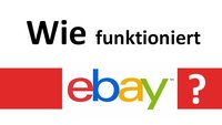 Wie funktioniert eBay? – na so hier